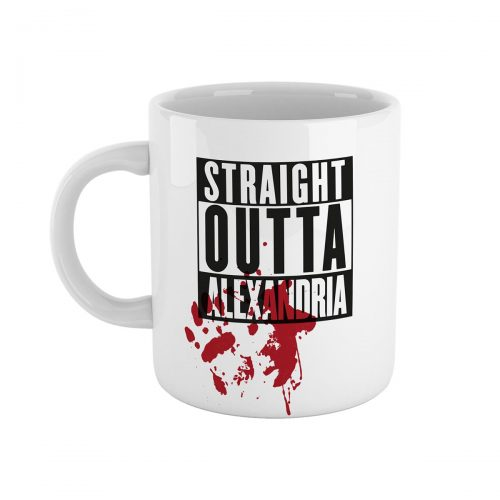 Straight Outta Alexandria The Walking Dead Mug